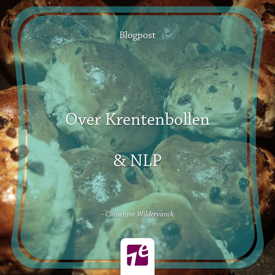 Over krentenbollen & NLP – Cathelijne