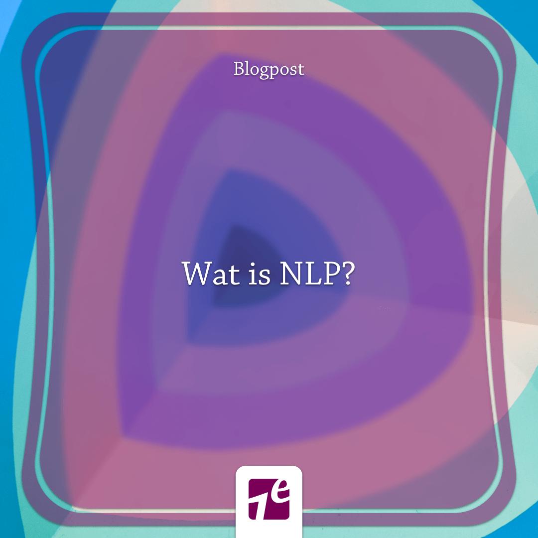 Wat is NLP? Acties, reacties, niet-reacties, gevoelen en successen verklaard